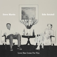 steve-martin-edie-brickell-love-has-come-for-you 200
